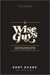 Book Praise: Wise Guys by Kent Evans #WiseGuys #FlyBy