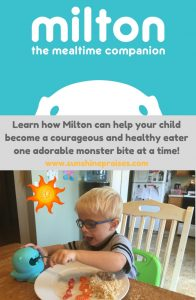 Praise: Milton the Mealtime Companion Helps Kids Eat Healthy