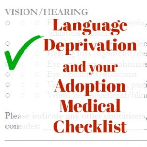 Adoption: Language Deprivation and your MCC